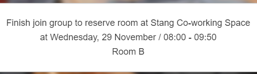 Finish join group to reserve room