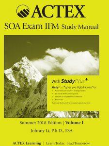 ACTEX SOA exam IFM study manual – สิ่งพิมพ์มาใหม่: New Resources